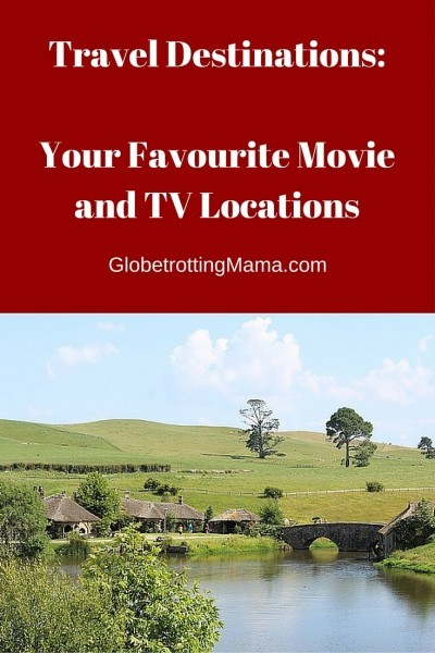 Travel Destinations - movie and tv locations - cool article on GlobetrottingMama.com
