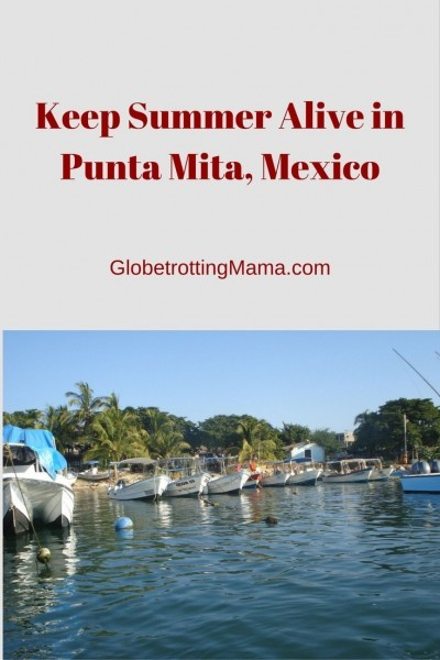 Travel to Punta Mita Mexico, Featured on GlobetrottingMama.com