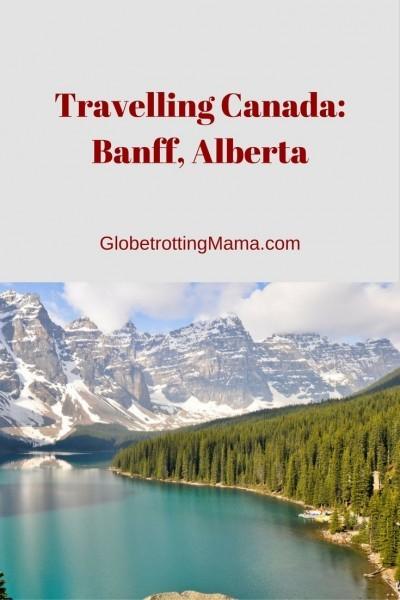 Banff Alberta Featured on GlobetrottingMama.com