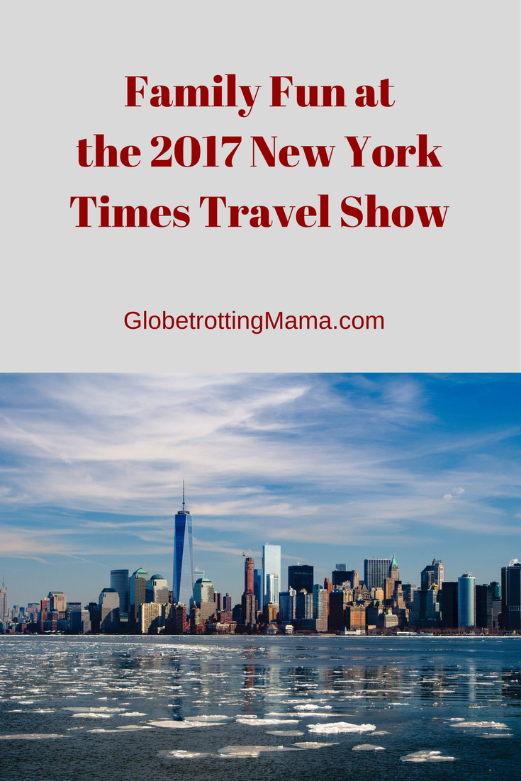 Family Fun at the 2017 New York Times Travel Show