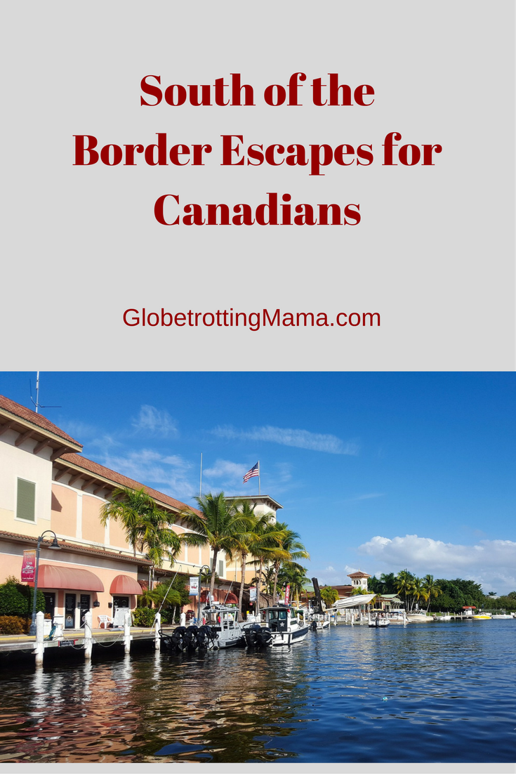 South of the Border Escapes for Canadians