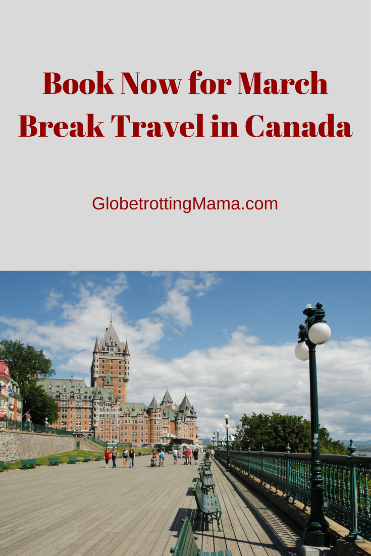 March Break Travel