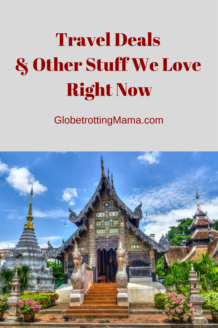 Travel Deals and Other Stuff We Love Right Now - featuring Thailand