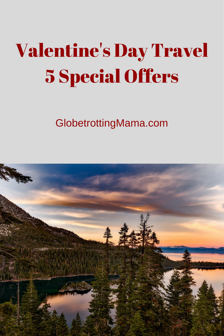 Valentine's Day Travel - Special Offers Featured on GlobetrottingMama.com